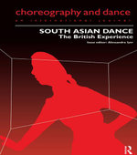 South Asian Dance : The British Experience