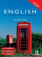 Colloquial English : A Course for Non-Native Speakers - Gareth King