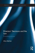Directors' Decisions and the Law : Promoting Success - Alice Belcher
