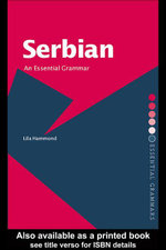 Serbian : An Essential Grammar - Lila Hammond