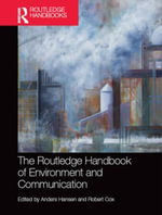 The Routledge Handbook of Environment and Communication