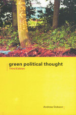Green Political Thought - Andrew Dobson