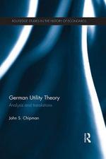 German Utility Theory : Analysis and Translations - John S. Chipman