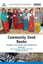 Community Seed Banks : Origins, Evolution and Prospects