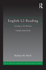 English L2 Reading : Getting to the Bottom: Getting to the Bottom - Barbara M. Birch