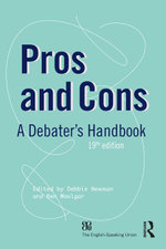 Pros and Cons : A Debaters Handbook