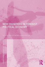 New Frontiers in Feminist Political Economy