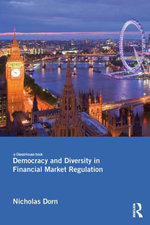 Democracy and Diversity in Financial Market Regulation - Nicholas Dorn