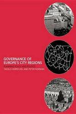 Governance of Europe's City Regions : Planning, Policy & Politics - Tassilo Herrschel