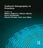 CULTURAL GEOGRAPHY IN PRACTICE - Miles Ogborn
