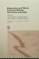 Education and Work in Great Britain, Germany and Italy : The Road to Global War
