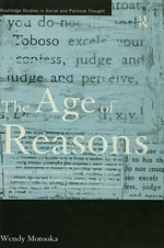 The Age of Reasons : Quixotism, Sentimentalism, and Political Economy in Eighteenth Century Britain - Wendy Motooka