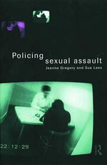 Policing Sexual Assault - Jeanne Gregory
