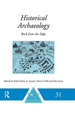 Historical Archaeology : Back from the Edge
