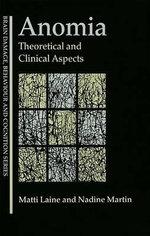 Anomia : Theoretical and Clinical Aspects - Matti Laine