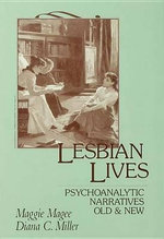 Lesbian Lives : Psychoanalytic Narratives Old and New - Maggie Magee