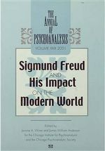 The Annual of Psychoanalysis, V. 29 : Sigmund Freud and His Impact on the Modern World