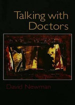 Talking with Doctors - David Newman