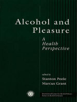 Alcohol and Pleasure : A Health Perspective