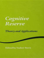 Cognitive Reserve : Theory and Applications