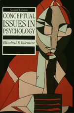 Conceptual Issues in Psychology - Elizabeth R. Valentine