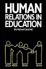 Human Relations in Education - Carol Hall