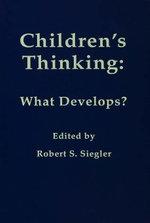 Children's Thinking : What Develops?