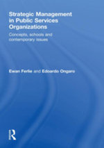 Strategic Management in Public Services Organizations : Concepts, Schools and Contemporary Issues - Ewan Ferlie