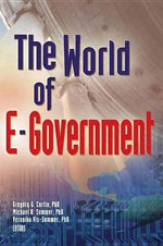 The World of E-Government - Gregory G. Curtin