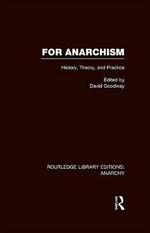 For Anarchism - David Goodway