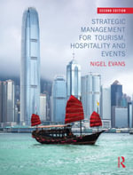 Strategic Management for Tourism, Hospitality and Events - Nigel Evans