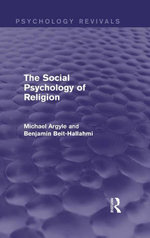 The Social Psychology of Religion - Michael Argyle