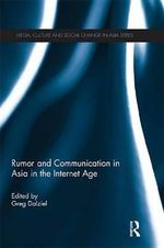 Rumor and Communication in Asia in the Internet Age