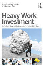 Heavy Work Investment : Its Nature, Sources, Outcomes, and Future Directions