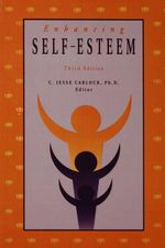 Enhancing Self Esteem - C. Jesse Carlock