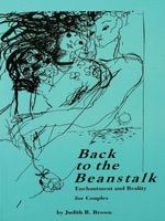 Back to the Beanstalk : Enchantment and Reality for Couples - Judith R. Brown