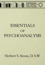 Essentials Of Psychoanalysis - Herbert S. Strean