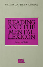 Reading and the Mental Lexicon - Marcus Taft