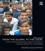 From Global to Local : How International Rights Reach Bangladesh's Children - Andrea Schapper