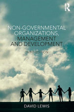 Non-Governmental Organizations, Management and Development - David Lewis