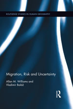 Migration, Risk and Uncertainty - Allan M. Williams