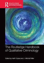 The Routledge Handbook of Qualitative Criminology