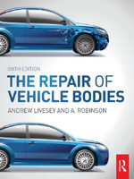 The Repair of Vehicle Bodies - Andrew Livesey
