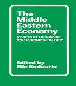 The Middle Eastern Economy : Studies in Economics and Economic History