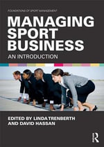 Managing the Business of Sport : An Introduction