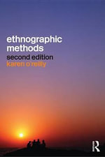 Ethnographic Methods - Karen O'Reilly