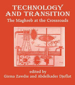Technology and Transition : The Maghreb at the Crossroads