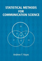 Statistical Methods for Communication Science - Andrew F. Hayes