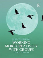 Working More Creatively with Groups - Jarlath Benson