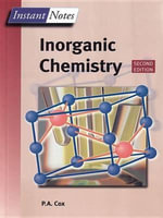 Instant Notes in Inorganic Chemistry : Instant Notes - Tony Cox